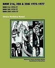 BMW 316, 320 & 320i 1975-1977 OWNERS WORKSHOP MANUAL by TheValueGuide (Paperback, 2012)