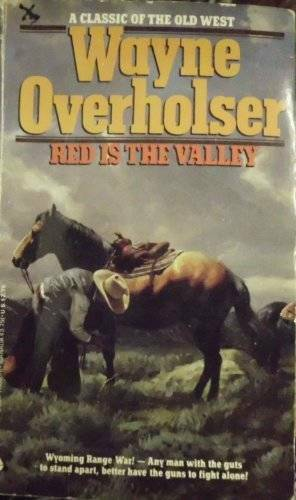 Red Is the Valley - Paperback By Overholser, Wayne D. - GOOD