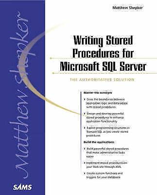 1 of 1 - NEW Writing Stored Procedures for Microsoft SQL Server by Matt Shepker