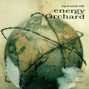 Energy Orchard - Stop the Machine (1992)
