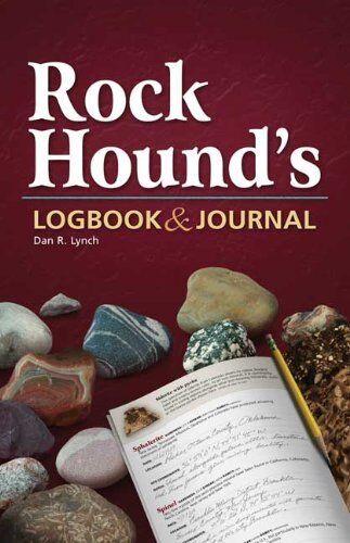 Rock Hounds Logbook & Journal