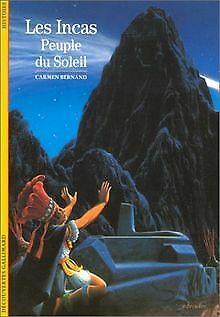 Les Incas, peuple du soleil von Carmen Bernand   Buch   Zustand gut