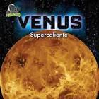 Venus: Supercaliente by Dawn Bluemel Oldfield (Hardback, 2015)