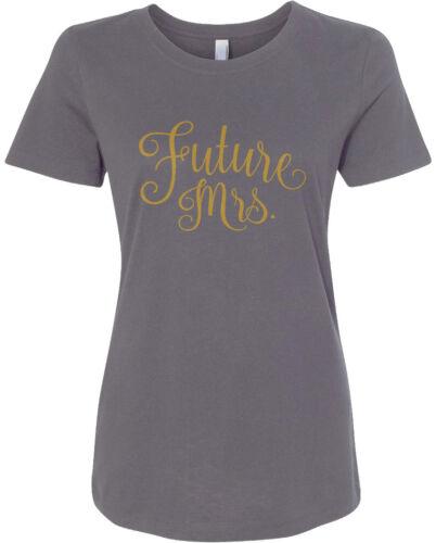 T-shirt bride wedding engagement Threadrock Women/'s Future Mrs