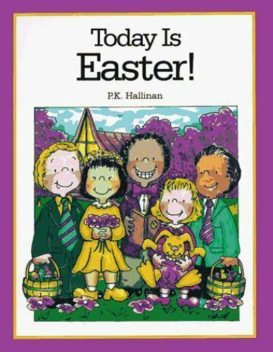 Today Is Easter! by P. K. Hallinan