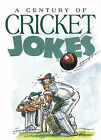 A Century of Cricket Jokes by Exley Publications Ltd (Hardback, 1996)