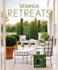 Veranda Retreats by Veranda (2016, Hardcover)