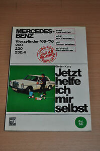 Bücher Genossenschaft Mercedes 200 220 230.4 Vierzylinder 1968-1976 Korp Reparaturanleitung Jhims 38