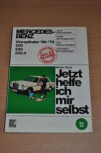 Genossenschaft Mercedes 200 220 230.4 Vierzylinder 1968-1976 Korp Reparaturanleitung Jhims 38 Anleitungen & Handbücher