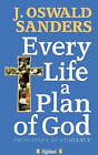 Every Life a Plan of God by J.Oswald Sanders (Paperback, 1991)
