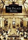 The Palace Hotel by Richard Harned (Paperback / softback, 2009)