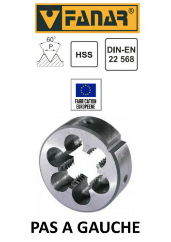 Pour cage Ø 45 mm DIN22568 FANAR Filière à main HSS PAS A GAUCHE M16 x 2