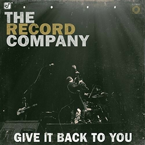 Record Company - Give It Back to You [New CD]