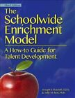 The Schoolwide Enrichment Model a How-to Guide for Talent Development Paperback – 1 Jun 2014
