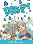 Drip! by Janet Butler (Paperback / softback, 2011)