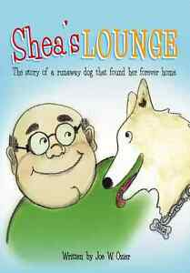 Shea-039-s-Lounge-The-Story-of-a-Runaway-Dog-That-Found-Her-Forever-Home