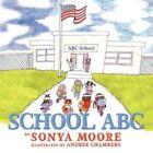 School ABC 9781467028172 by Sonya Moore Book