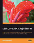 DWR Java AJAX Applications by Sami Salkosuo (Paperback, 2008)
