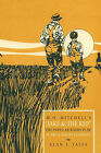 W.O. Mitchell's Jake & The Kid: The Popular Radio Play as Art & Social Comment. by Alan J. Yates (Paperback, 2010)