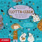 Mein Lotta-Leben 02. Wie belämmert ist das denn? von Alice Pantermüller (2013)