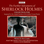 The Further Adventures of Sherlock Holmes: Eight BBC Radio 4 Full-Cast Dramas: Collection One by Bert Coules (CD-Audio, 2015)
