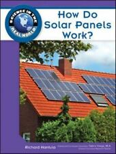 How Do Solar Panels Work? (Science in the Real World)-ExLibrary
