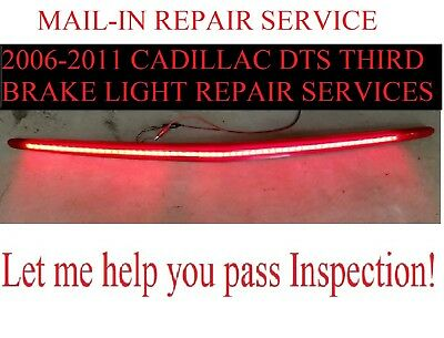 Mail-in Repair Service-2006-2011 Cadillac DevilleDTS High Mount 3rd Brake Light
