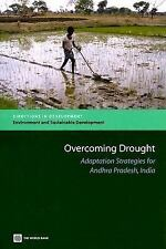 Overcoming Drought: Adaptation Strategies for Andhra Pradesh (Directions in Deve