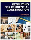 Estimating for Residential Construction by David Pratt (Paperback, 2011)