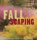 Fallscaping by Stephanie Cohen, Nancy J Ondra (Paperback / softback, 2007)