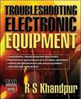 Troubleshooting Electronic Equipment by R. S. Khandpur (Hardback, 2006)