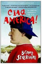 Ciao, America!: An Italian Discovers the U.S. Excellent condition hardcover w/du