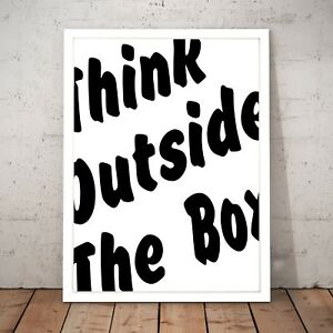 034-Think-Outside-The-Box-034-Motivational-Quote-Art-Poster-Print-A4-to-A0-Framed