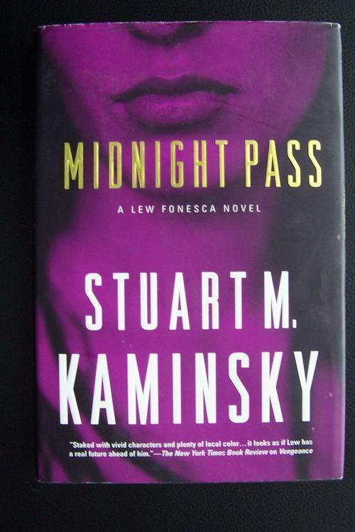 Midnight Pass (Lew Fonesca Book 3) Stuart M Kaminsky 1s