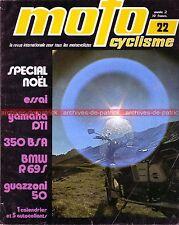 MOTOCYCLISME 22 YAMAHA DT1 250 DT Enduro ; BMW R69 S R 69 ; GUAZZONI 50 1970