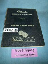 Milwaukee Milling Repair Parts Book 1200 1800 Series Simplex Amp Duplex Machines