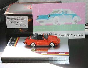 Porsche 911 Sc Targa 1977 N° 1/150 (miniatures Du Château / Héco)