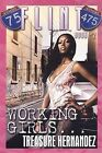 Working Girls by Treasure Hernandez (Paperback / softback, 2008)