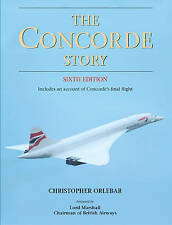 The Concorde Story: 21 Years in Service by Christopher Orlebar (Hardback, 1997)