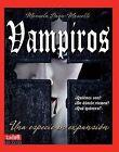 Vampiros: Una Especie en Expansion by Manuela Dunn-Mascetti (Paperback / softback, 2012)