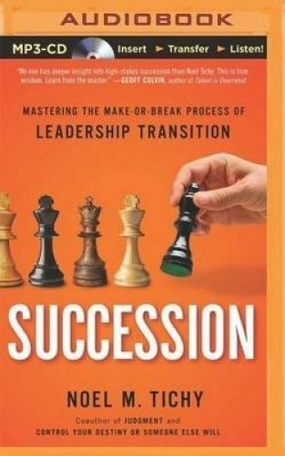 1 of 1 - Succession: Mastering the Make-Or-Break Process of Leadership Transition (AUDIO)