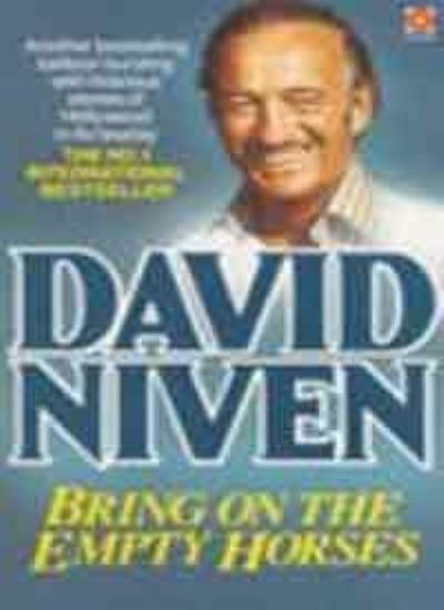Bring on the Empty Horses (Coronet Books) By David Niven. 9780340209158