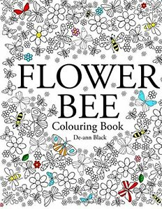 Flower Bee Zen Garden Art Therapy Adult Colouring Book