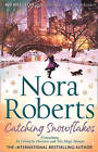 Catching Snowflakes: Local Hero / A Will and a Way by Nora Roberts (Paperback, 2013)