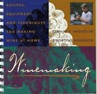 Winemaking: Recipes, Equipment and Techniques for Making Wine at Home by Stanley F. Anderson, Dorothy Anderson (Paperback, 1989)