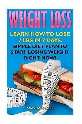 weight loss learn how to lose 7 lbs in 7 days simple