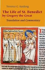 The Life of Saint Benedict by Gregory the Great : Translation and Commentary...
