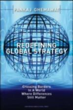Redefining Global Strategy: Crossing Borders in a World Where Differences Still