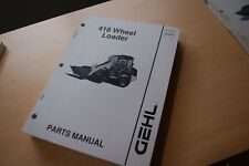 Gehl 418 Front End Wheel Loader Parts Catalog Manual Mini Rubber Tire Pay List