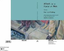 Afoot in a Field of Men and Other Stories from Dallas East Side by Pat...
